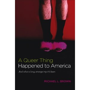A Queer Thing Happened to America""