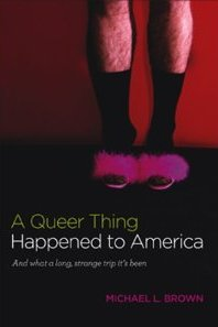 """A Queer Thing Happened to America"""